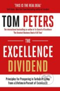 The Excellence Dividend - Tom Peters