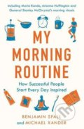 My Morning Routine - Benjamin Spall, Michael Xander