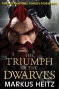 The Triumph of the Dwarves - Markus Heitz