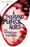 A Thousand Perfect Notes - C.G. Drews