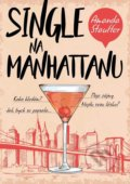 Single na Manhattanu - Amanda Stauffer