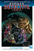 Batman Detective Comics 1: Ve stínu netopýrů - Eddy Barrows, Alvaro Martinez, James Tynion IV.