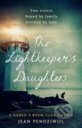 The Lightkeeper's Daughters - Jean E. Pendziwol
