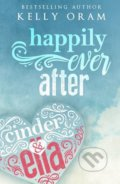 Happily Ever After - Kelly Oram
