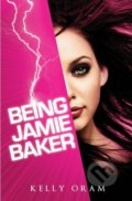 Being Jamie Baker - Kelly Oram