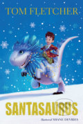 Santasaurus - Tom Fletcher