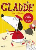 Claude na vidieku - Alex T. Smith