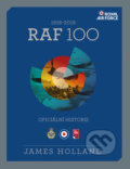 RAF 100 - James Holland