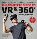 The Complete Guide to VR and 360 Degree Photography - Jonathan Tustain