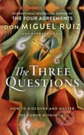The Three Questions - Don Miguel Ruiz, Barbara Emrys