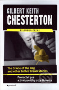 The Oracle of the Dog and other Father Brown Stories / Proroctví psa a jiné povídky otce Browna - Gilbert Keith Chesterton