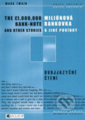 Miliónová bankovka a jiné povídky/The 1,000,000 bank-note and other stories - Mark Twain