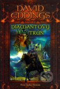 Diamantový trůn - David Eddings