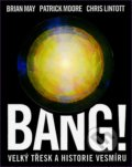 Bang! - Brian May, Patrick Moore, Chris Lintott