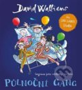 Půlnoční gang - David Walliams, Tony Ross (ilustrácie)
