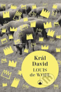 Král David - Louis de Wohl