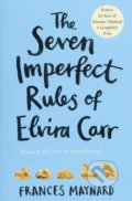 The Seven Imperfect Rules of Elvira Carr - Frances Maynard