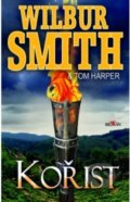Kořist - Wilbur Smith, Tom Harper