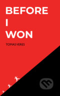 Before I Won - Tomas Veres