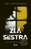Zlá sestra - Sam Carrington