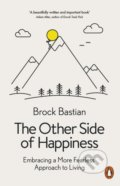 The Other Side of Happiness - Brock Bastian