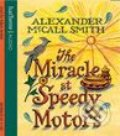 The Miracle at Speedy Motors (audio CD) - Alexander McCall Smith