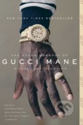 The Autobiography of Gucci Mane - Gucci Mane