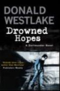Drowned Hopes - Donald Westlake