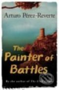 The Painter of Battles - Arturo Pérez-Reverte