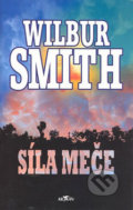 Síla meče - Wilbur Smith