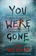 You Were Gone - Tim Weave