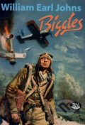 Biggles - William Earl Johns