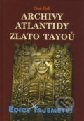 Archivy Atlantidy - Zlato Tayoů - Stan Hall