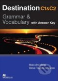 Destination C1 & C2: Grammar and Vocabulary - Student's Book with Key - Malcolm Mann, Steve Taylore-Knowles