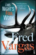 This Nights Foul Work - Fred Vargas