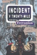 Incident v Twenty-Mile - Trevanian