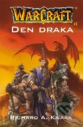 WarCraft 1: Den draka - Richard A. Knaak