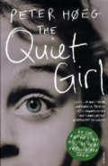 The Quiet Girl - Peter Hoeg