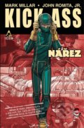 Kick-Ass: Nářez - Mark Millar, John Romita jr.