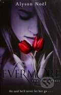 The Immortals: Evermore - Alyson Noel