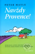 Navždy Provence! - Peter Mayle