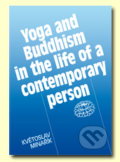 Yoga and Buddhism in the life of a contemporary person - Květoslav Minařík