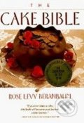 The Cake Bible - Rose Levy Beranbaum