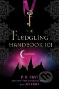 The Fledgling Handbook 101 - P.C. Cast
