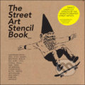 The Street Art Stencil Book -