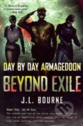 Beyond Exile: Day by Day Armageddon - J. L. Bourne