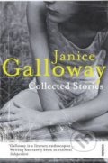 Collected Stories - Janice Galloway