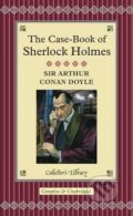 The Case-Book of Sherlock Holmes - Arthur Conan Doyle, David Stuart Davies