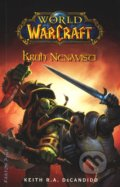 World of Warcraft 1: Kruh nenávisti - Keith R.A. DeCandido
