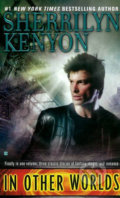 In Other Worlds - Paranormal Romance - Sherrilyn Kenyon